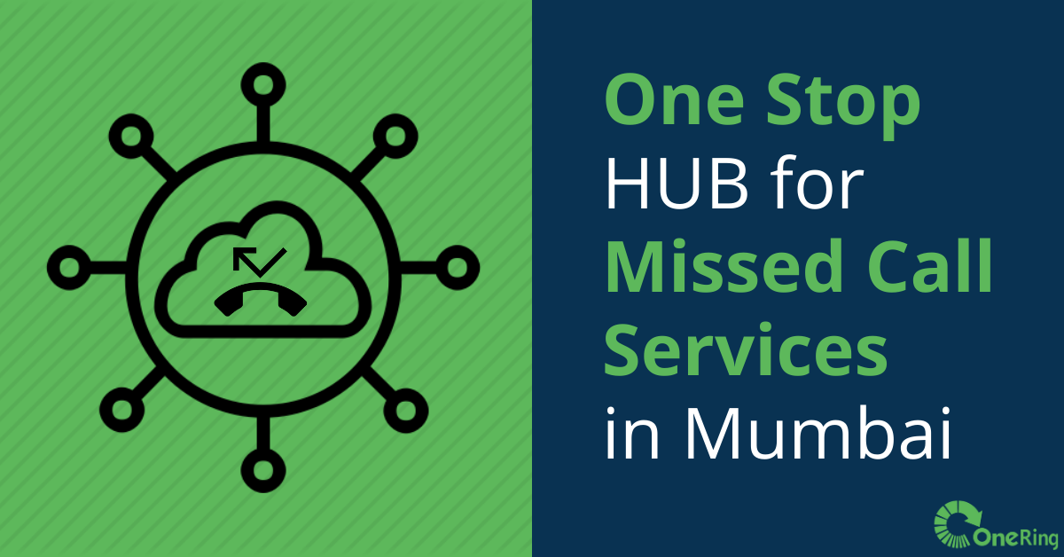 One stop HUB for missed call services in Mumbai - OneRing